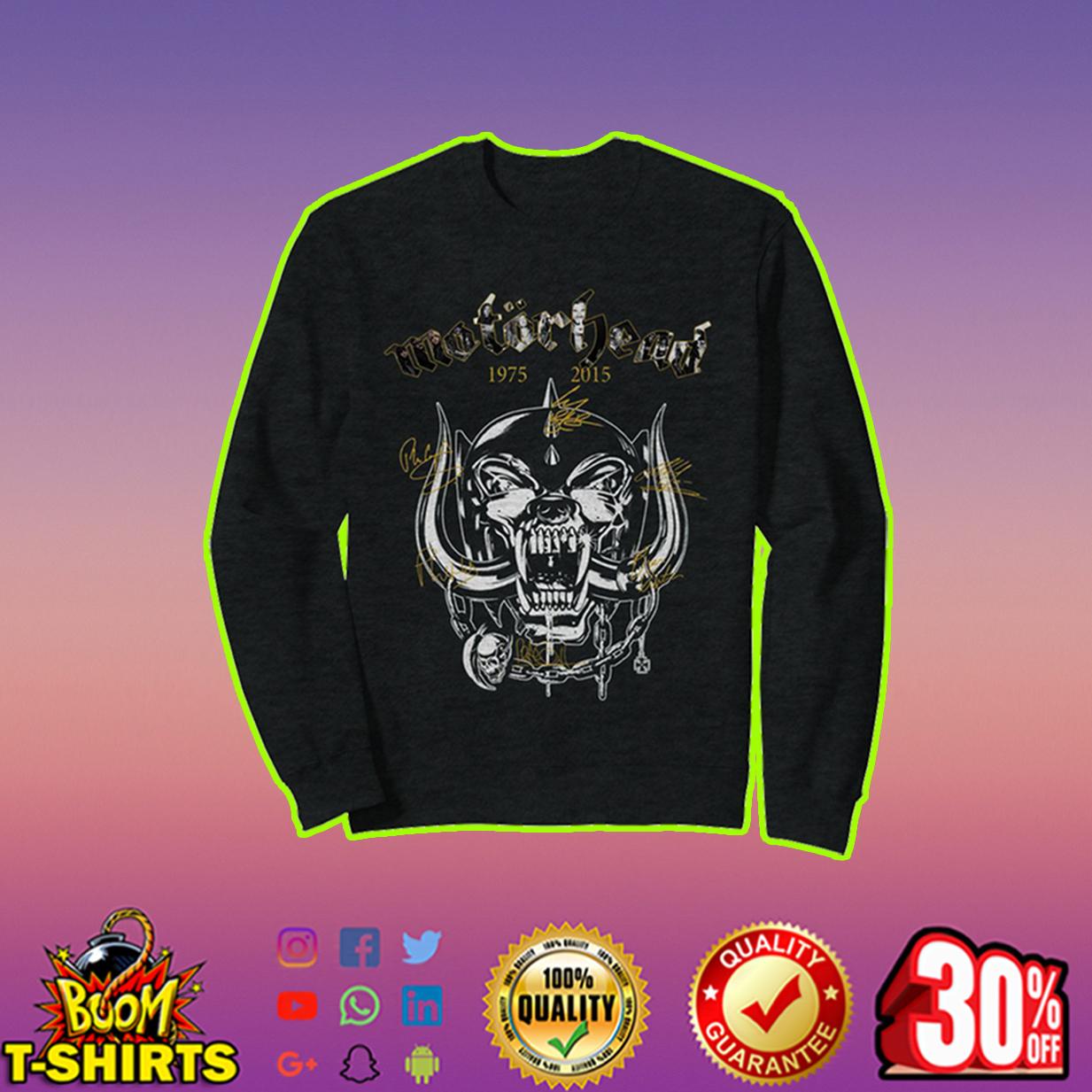 Motorhead 1975 2015 signature sweatshirt