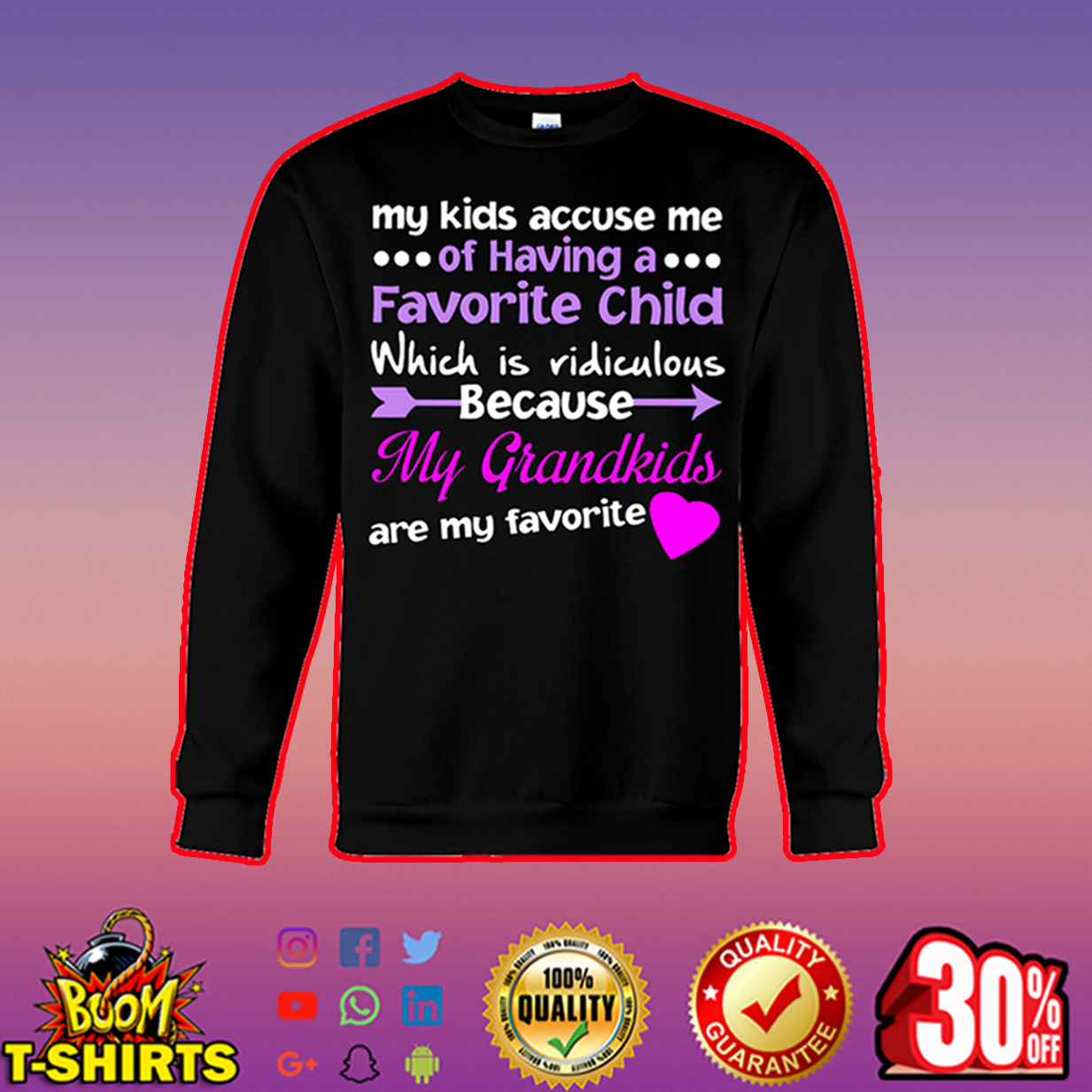 My kids accuse me of having a favorite child sweatshirt