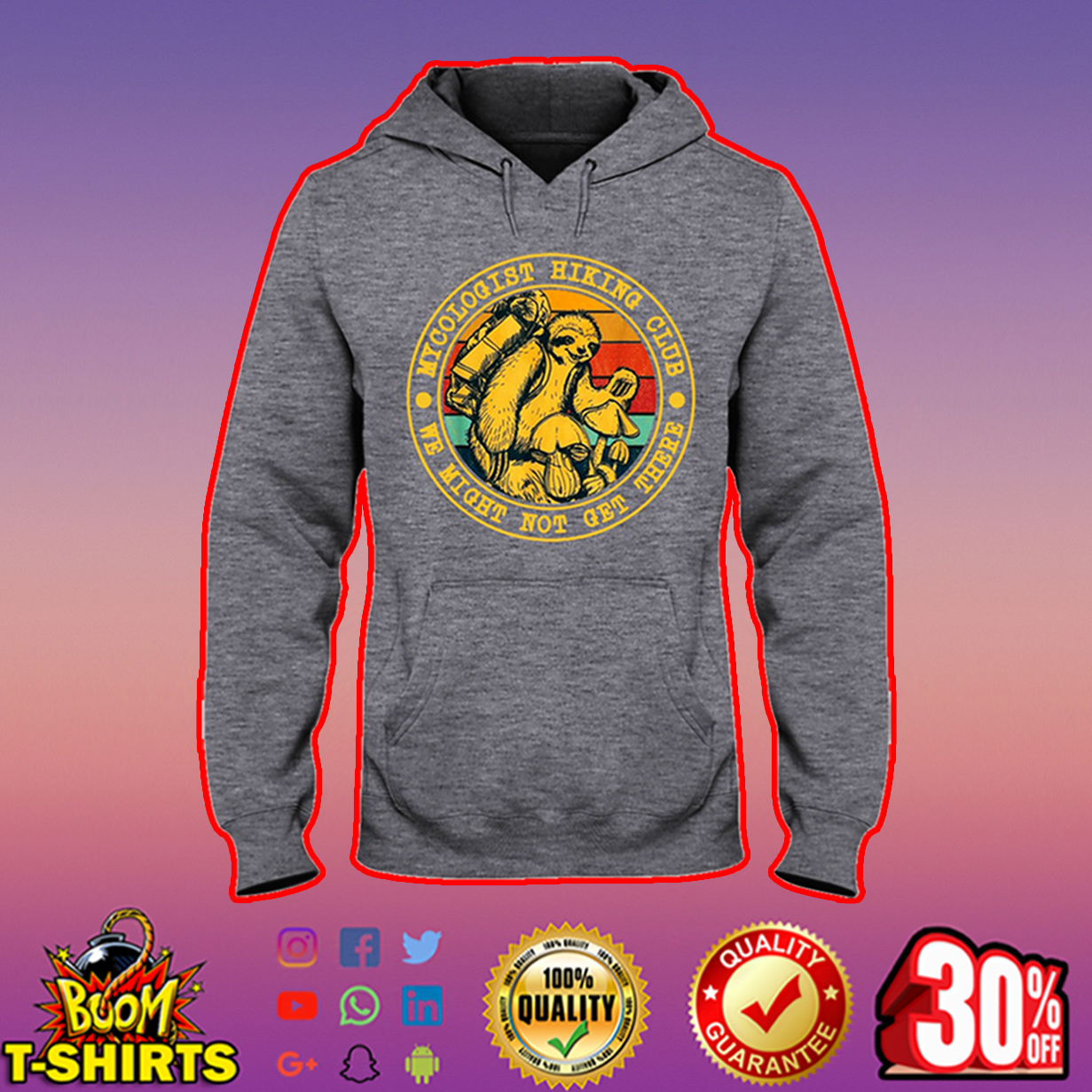 Mycologist hiking club we might not get there hooded sweatshirt