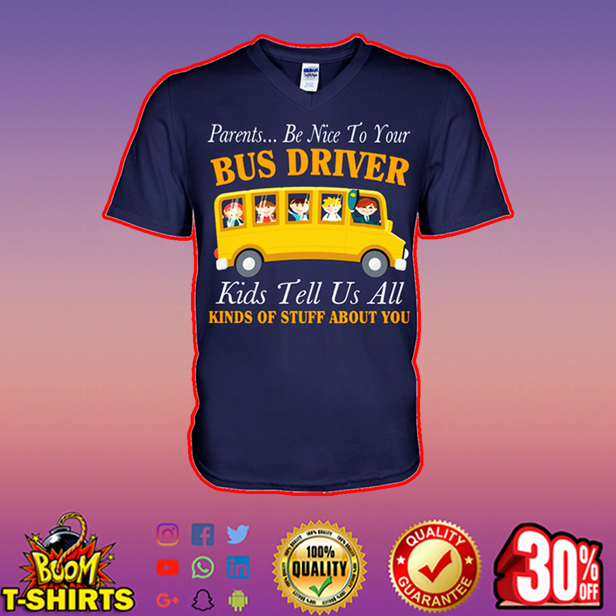 Parents be nice to your bus driver kids tell us all v-neck