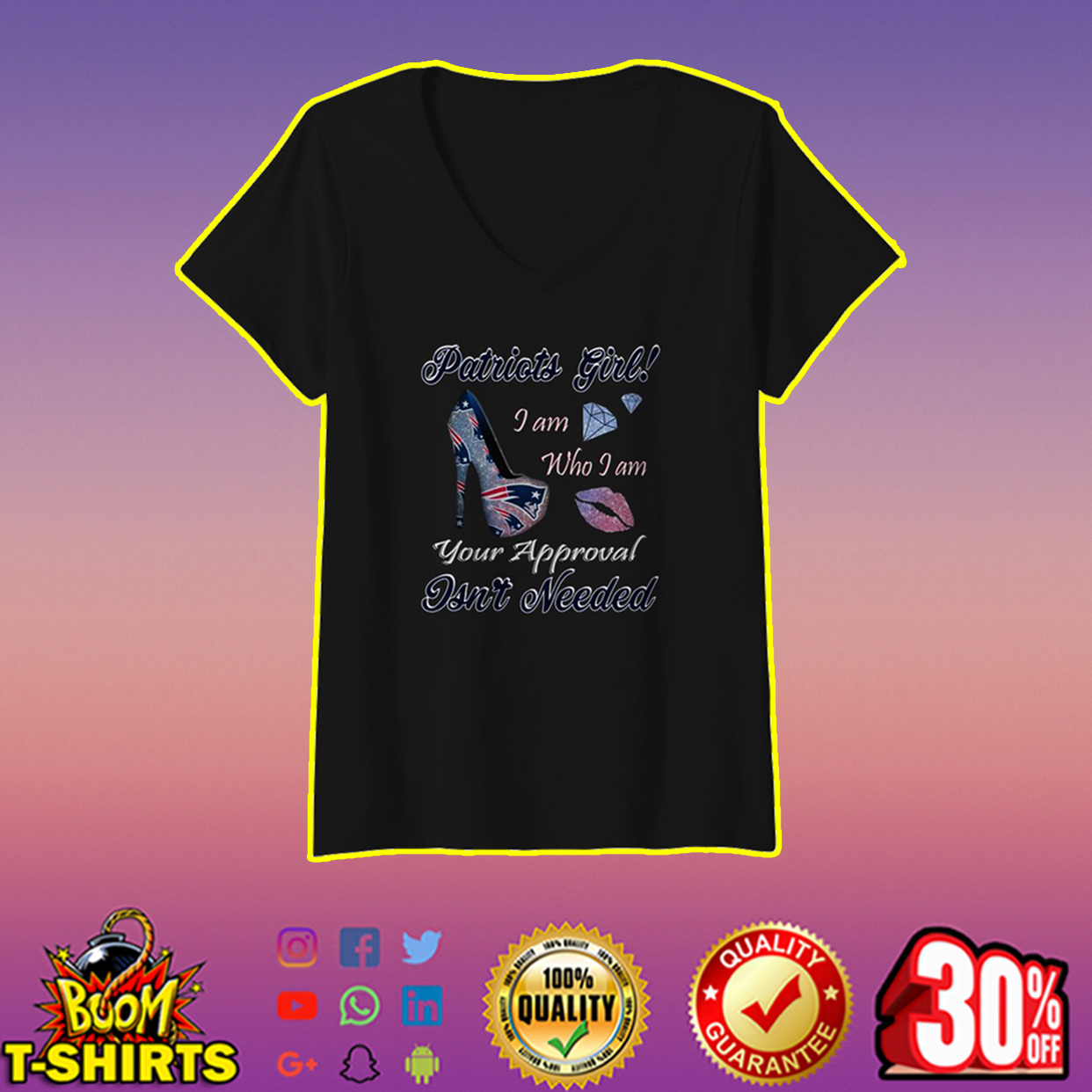 Patriots girl I am who I am your approval isn't needed v-neck