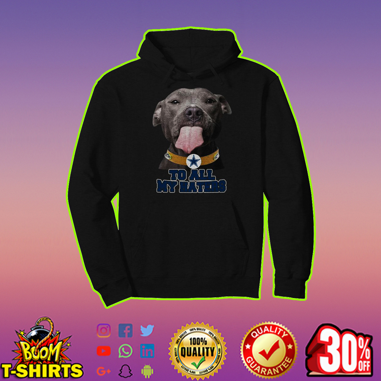 Pitbull Cowboys to all my haters hoodie