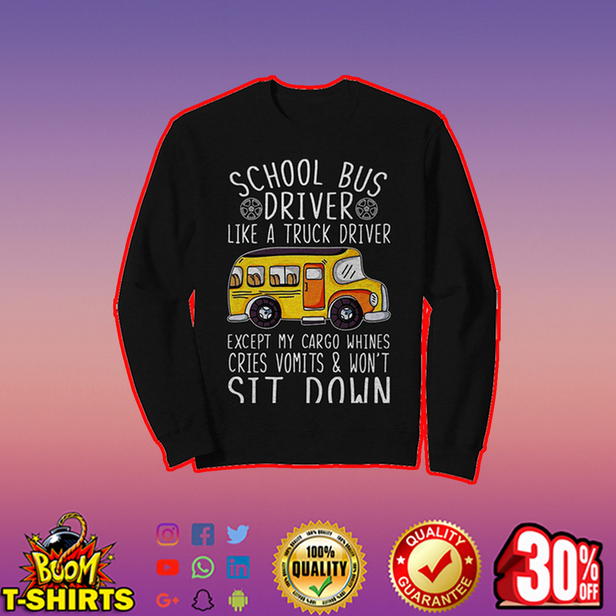 School bus driver like a truck driver sweatshirt