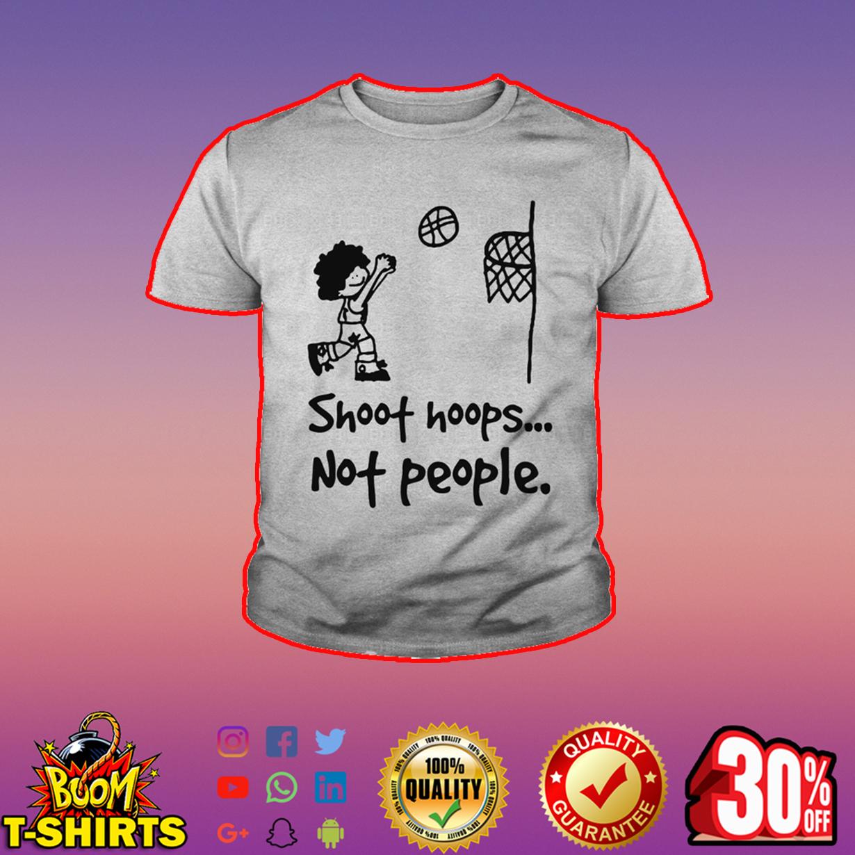 Shoot hoops not people youth tee