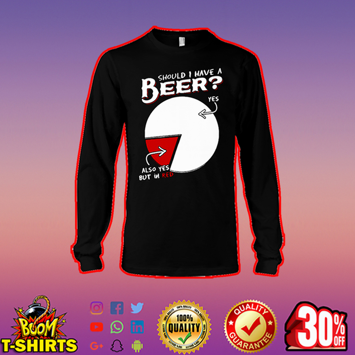 Should I have a beer yes also yes but in red long sleeve tee