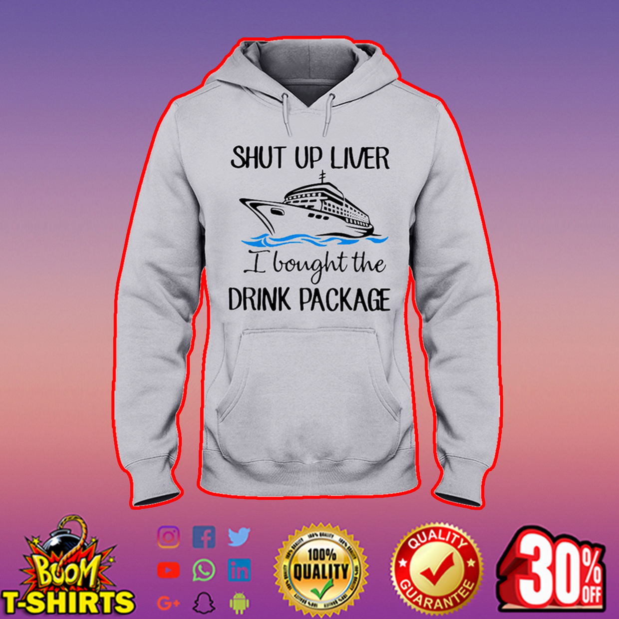 Shut up liver I bought the drink package hooded sweatshir