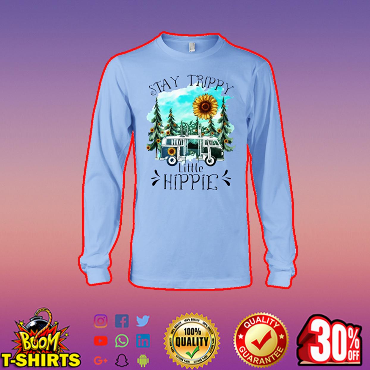 Stay Trippy Little Hippie Sunflower long sleeve tee