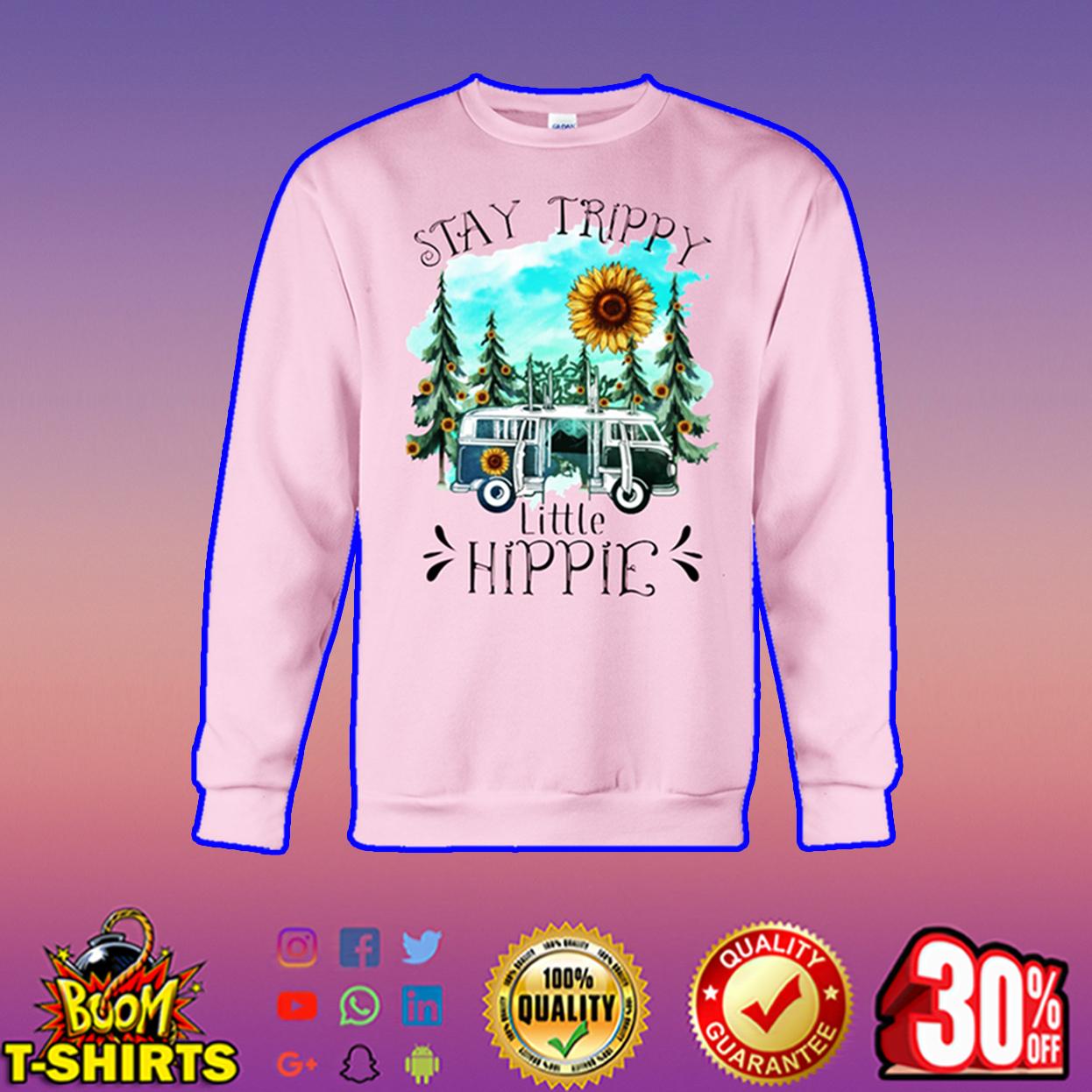Stay Trippy Little Hippie Sunflower sweatshirt