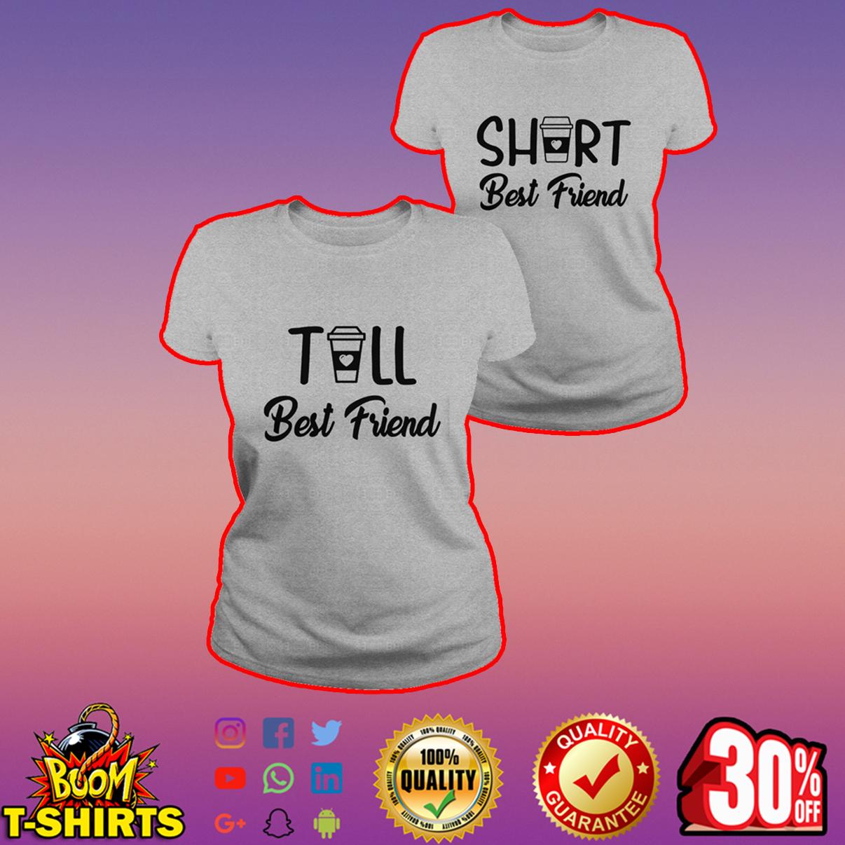 Tall and Short best friend shirt