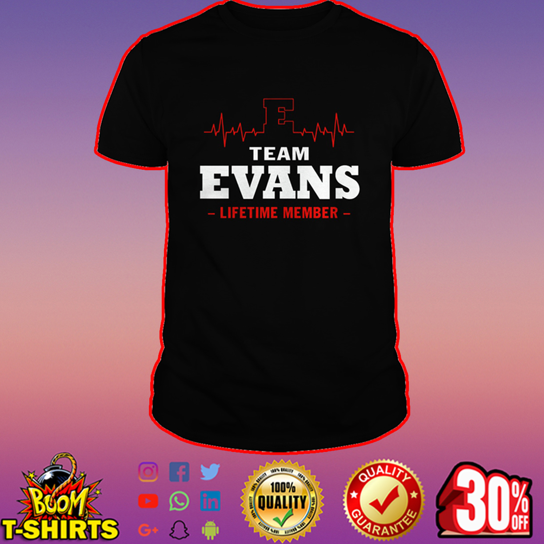 Team Evans lifetime member shirt