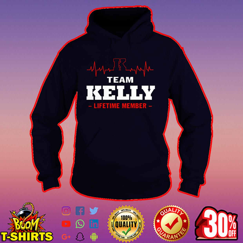 Team Kelly lifetime member hoodie