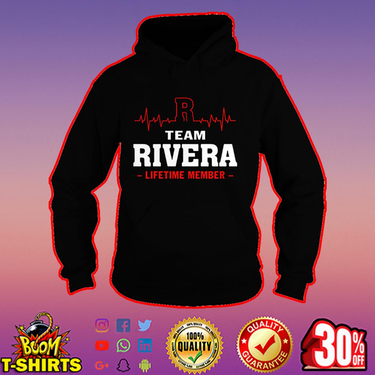 Team Rivera lifetime member hoodie