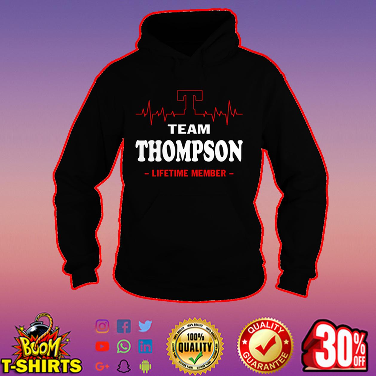 Team Thompson lifetime member hoodie