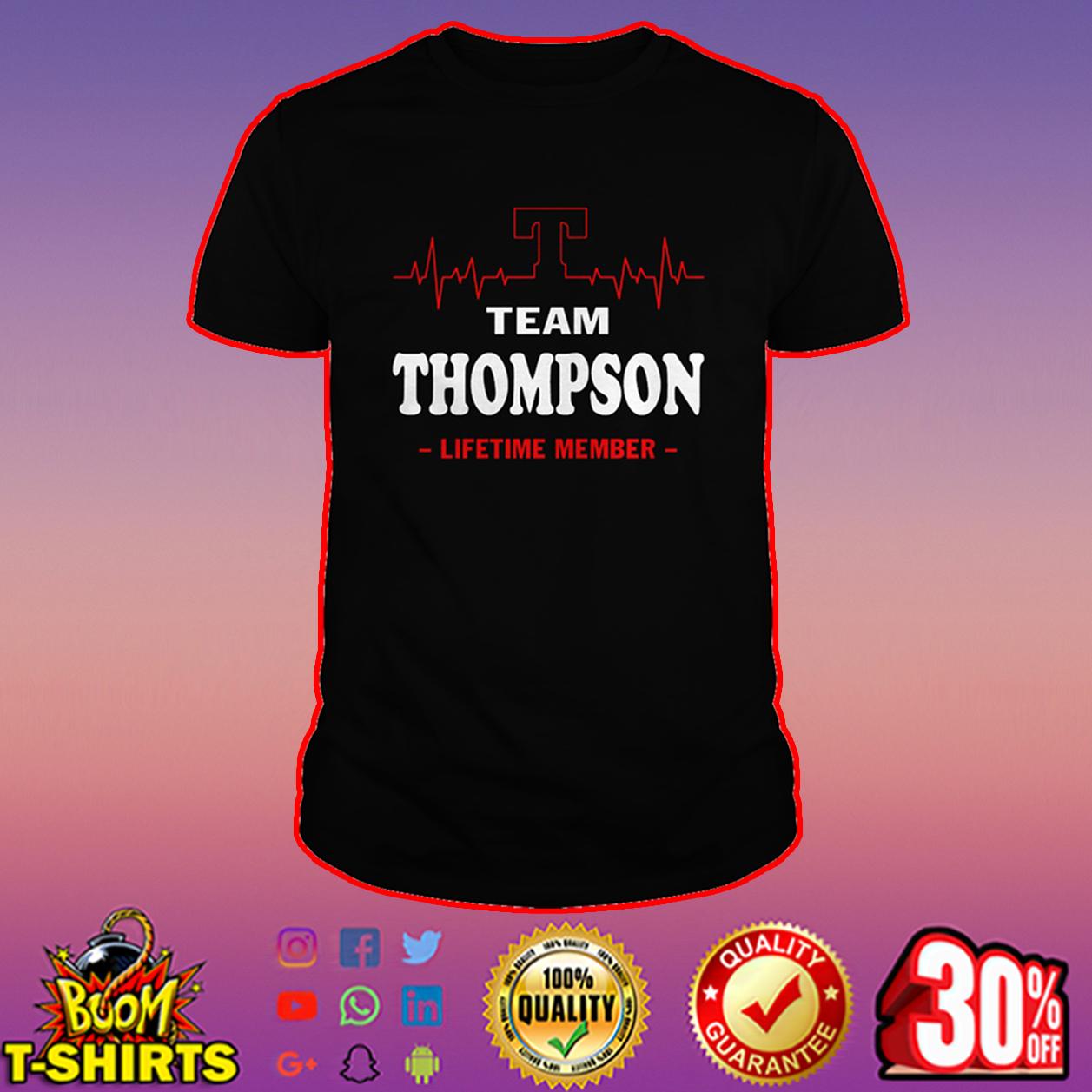 Team Thompson lifetime member shirt