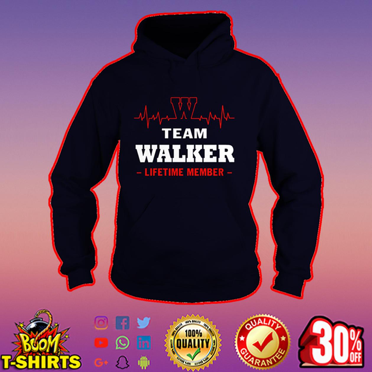 Team Walker lifetime member hoodie