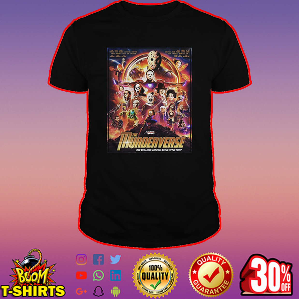 The Murderverse who will laugh shirt