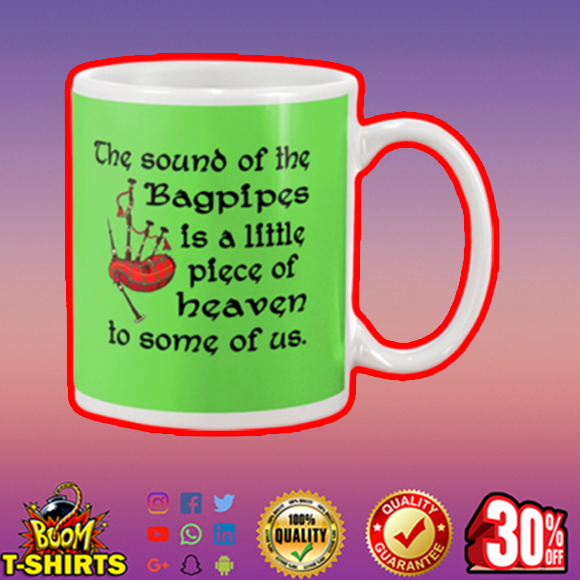 The sound of the bagpipes is a little piece mug - kiwi