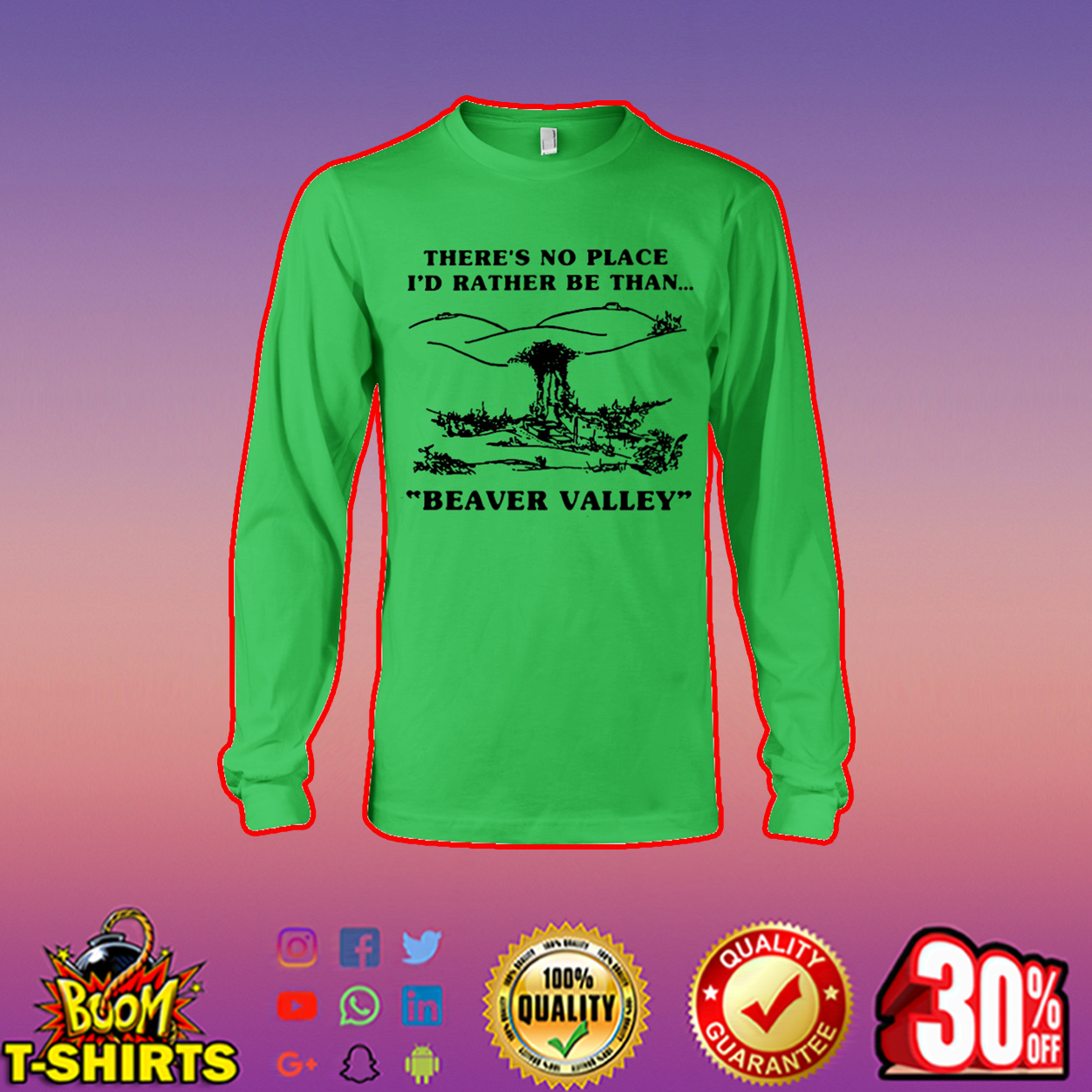There's no place I'd rather be than beaver valley long sleeve tee