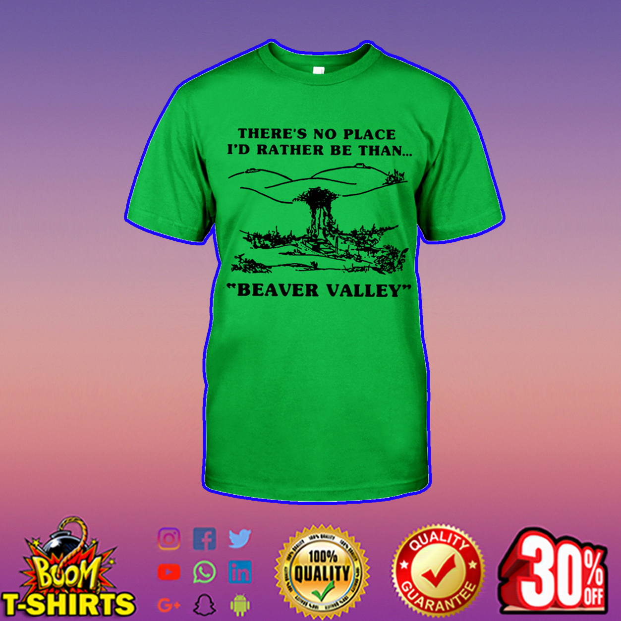 There's no place I'd rather be than beaver valley shirt