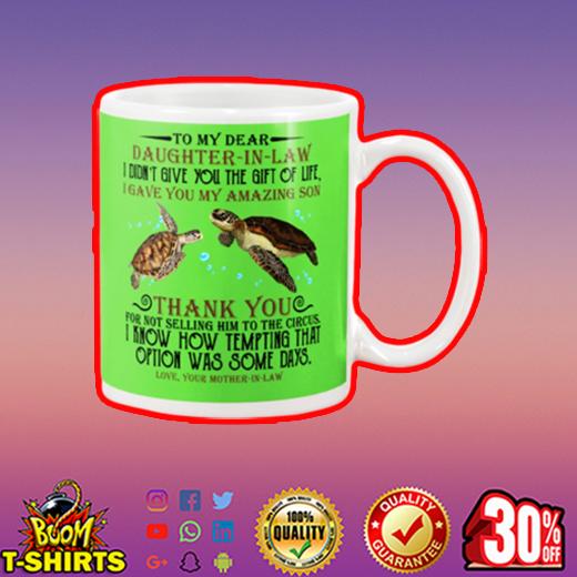 Turtle to my dear daughter in law mug - kiwi