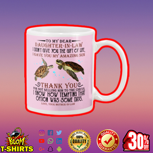 Turtle to my dear daughter in law mug - pink