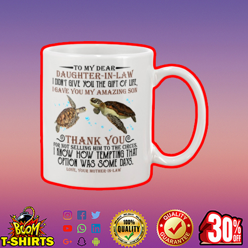 Turtle to my dear daughter in law mug