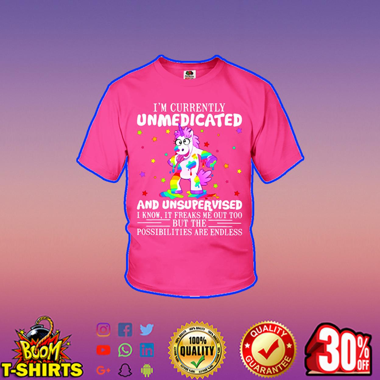Unicorn I'm currently unmedicated and unsupervised youth t-shirt