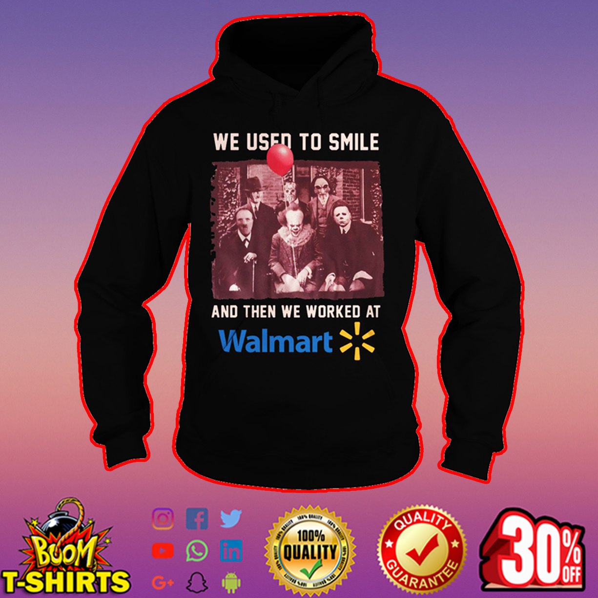 Walmart Pennywise Hannibal Lecter Michael Myers Freddy Krueger Jason Voorhees Billy we used to smile hoodie