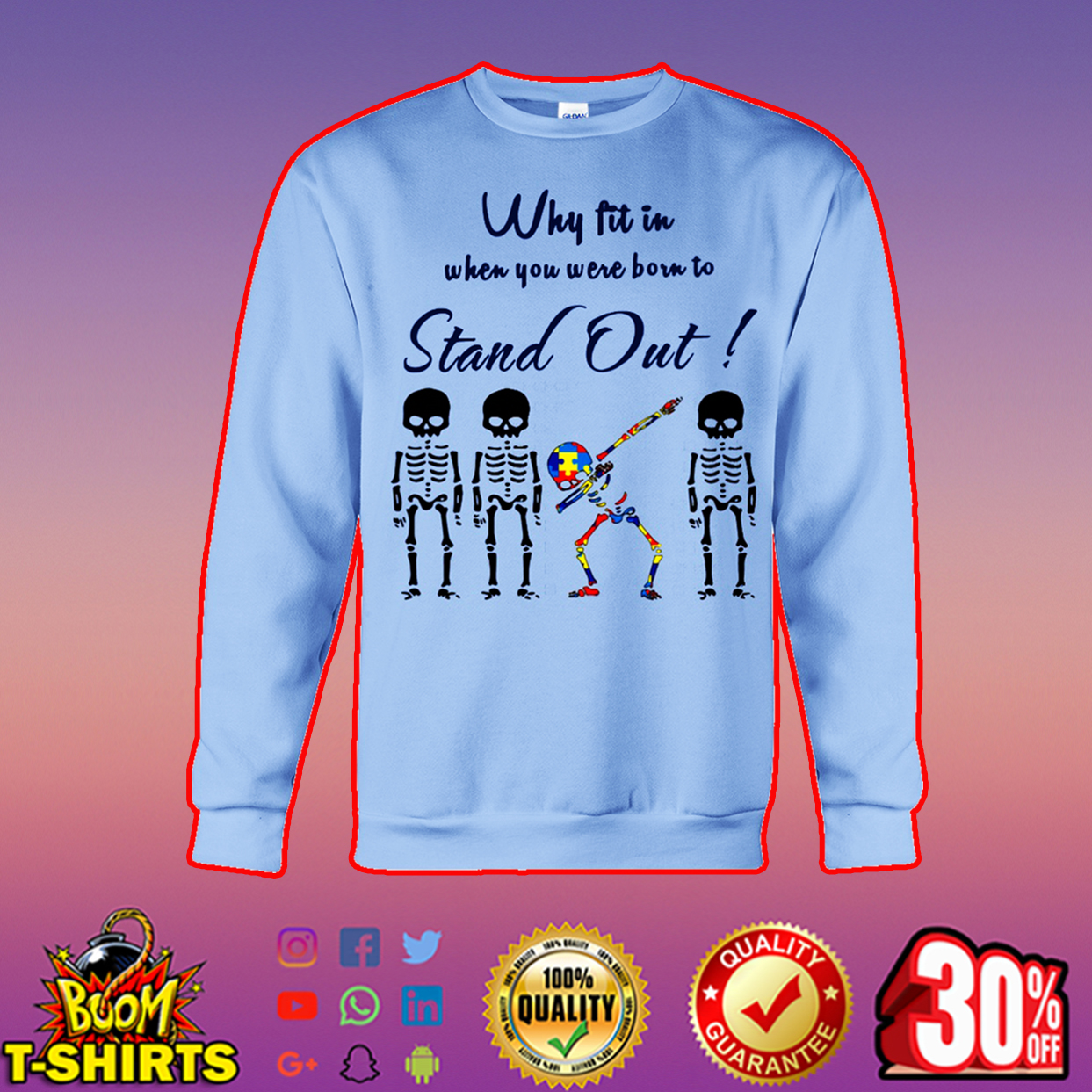 Why fit in when you were born to stand out autism dabbing skeleton sweatshirt