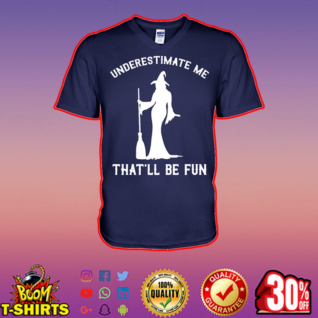 Witch underestimate me that'll be fun v-neck