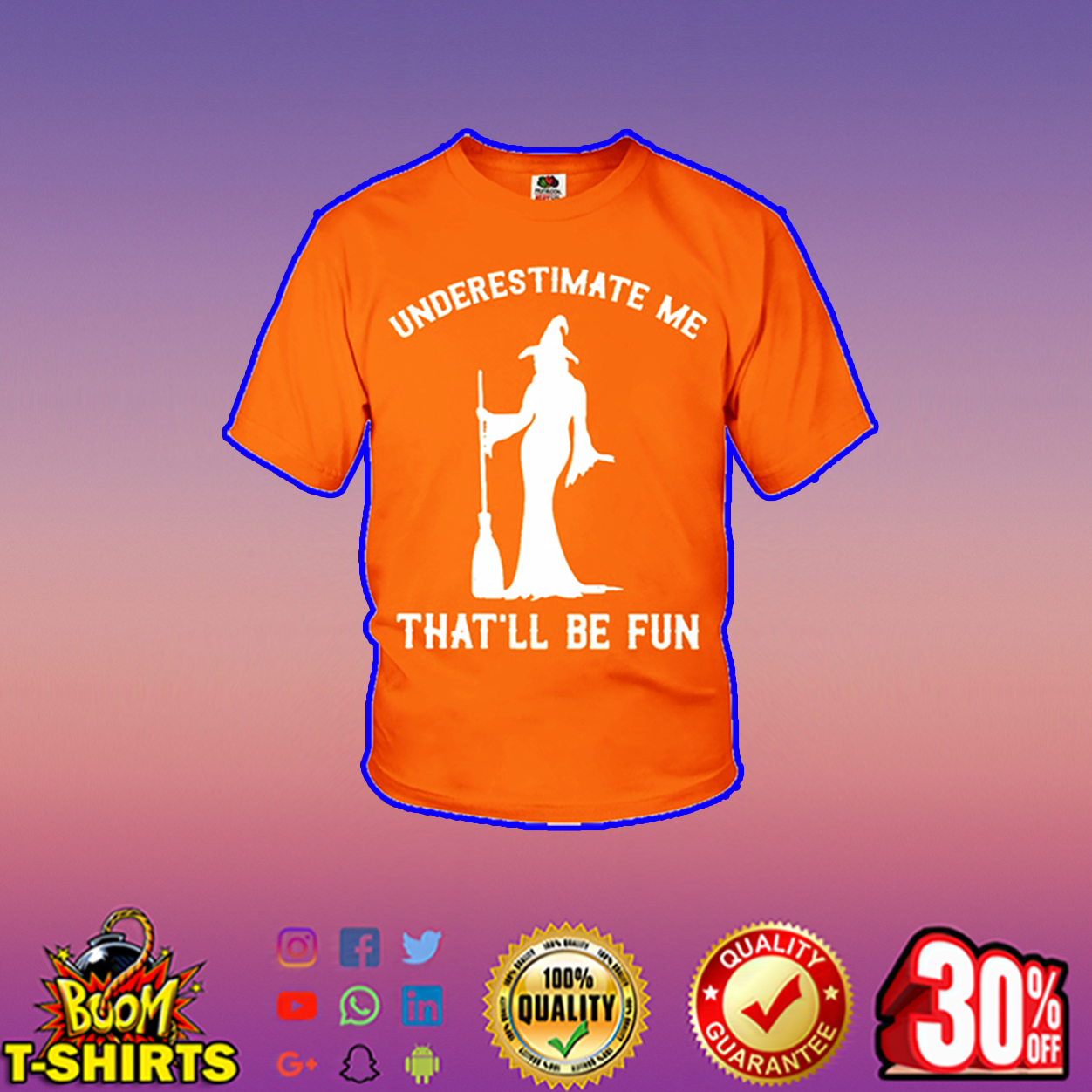 Witch underestimate me that'll be fun youth t-shirt