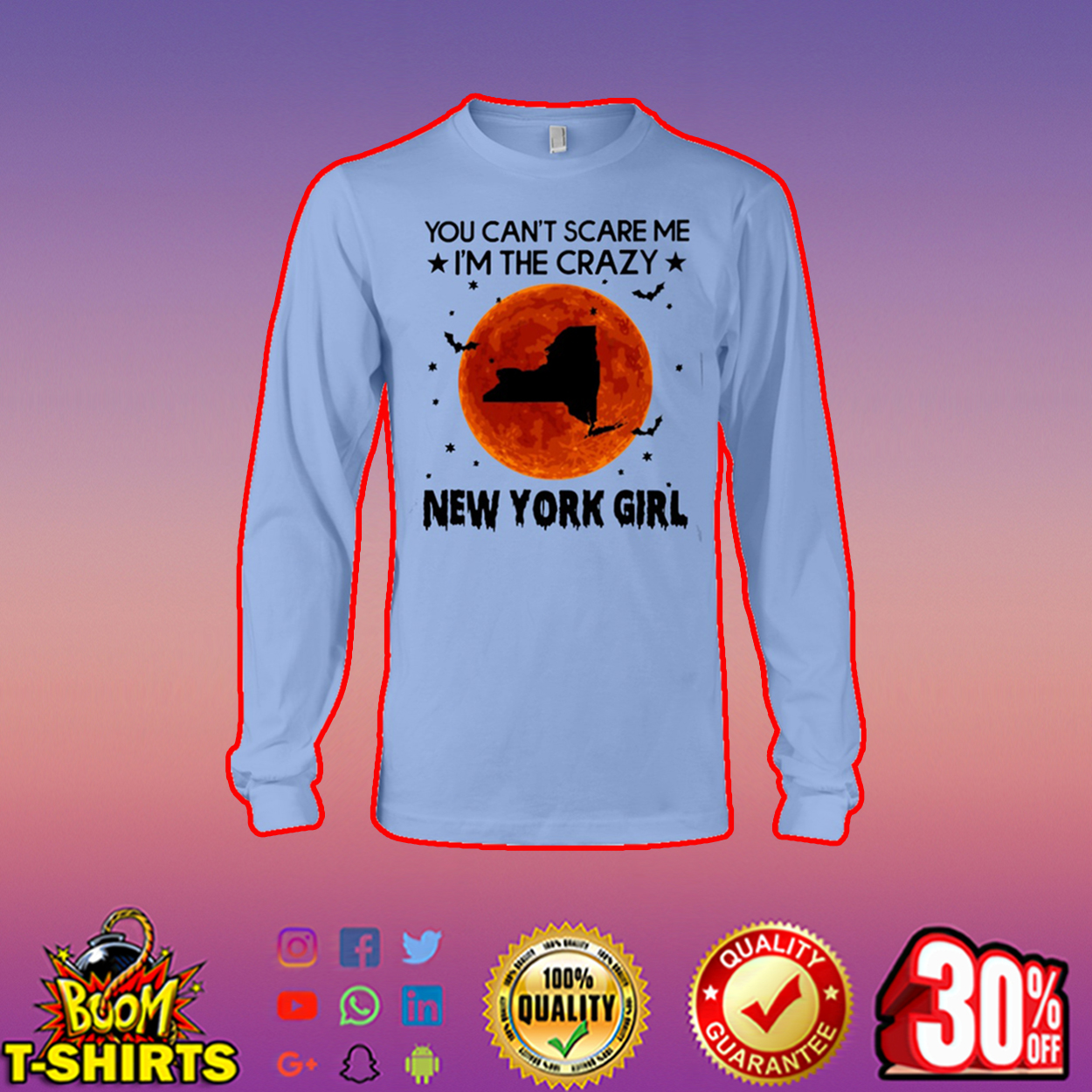 You can't scare me I'm the crazy New York girl long sleeve tee