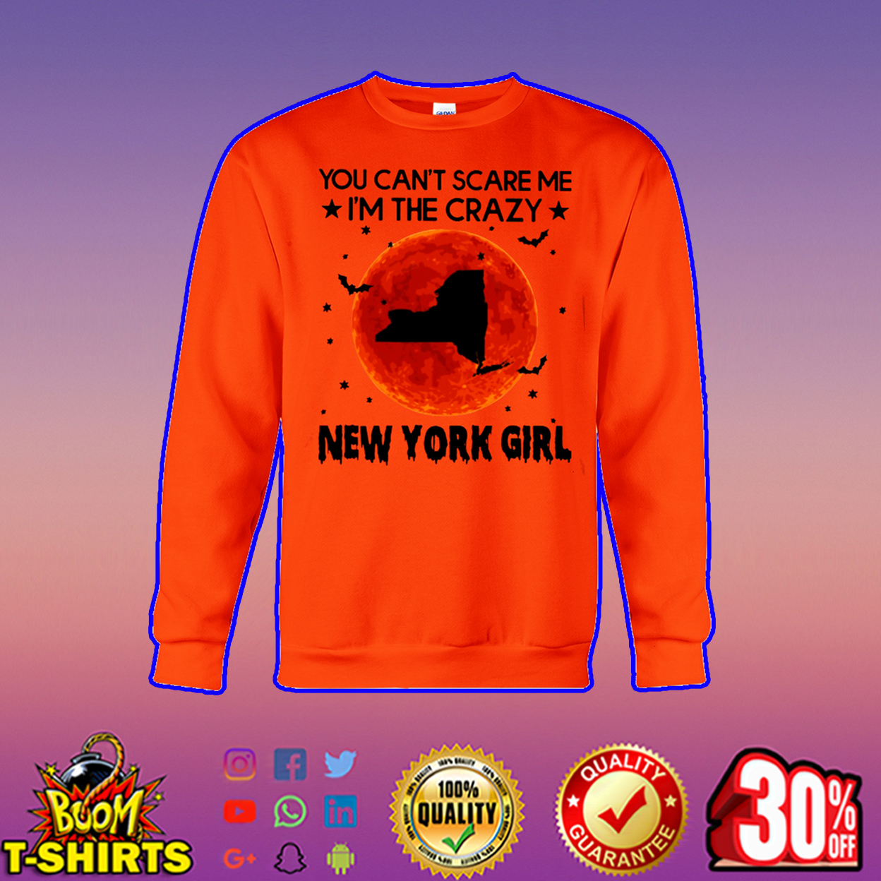 You can't scare me I'm the crazy New York girl sweatshirt