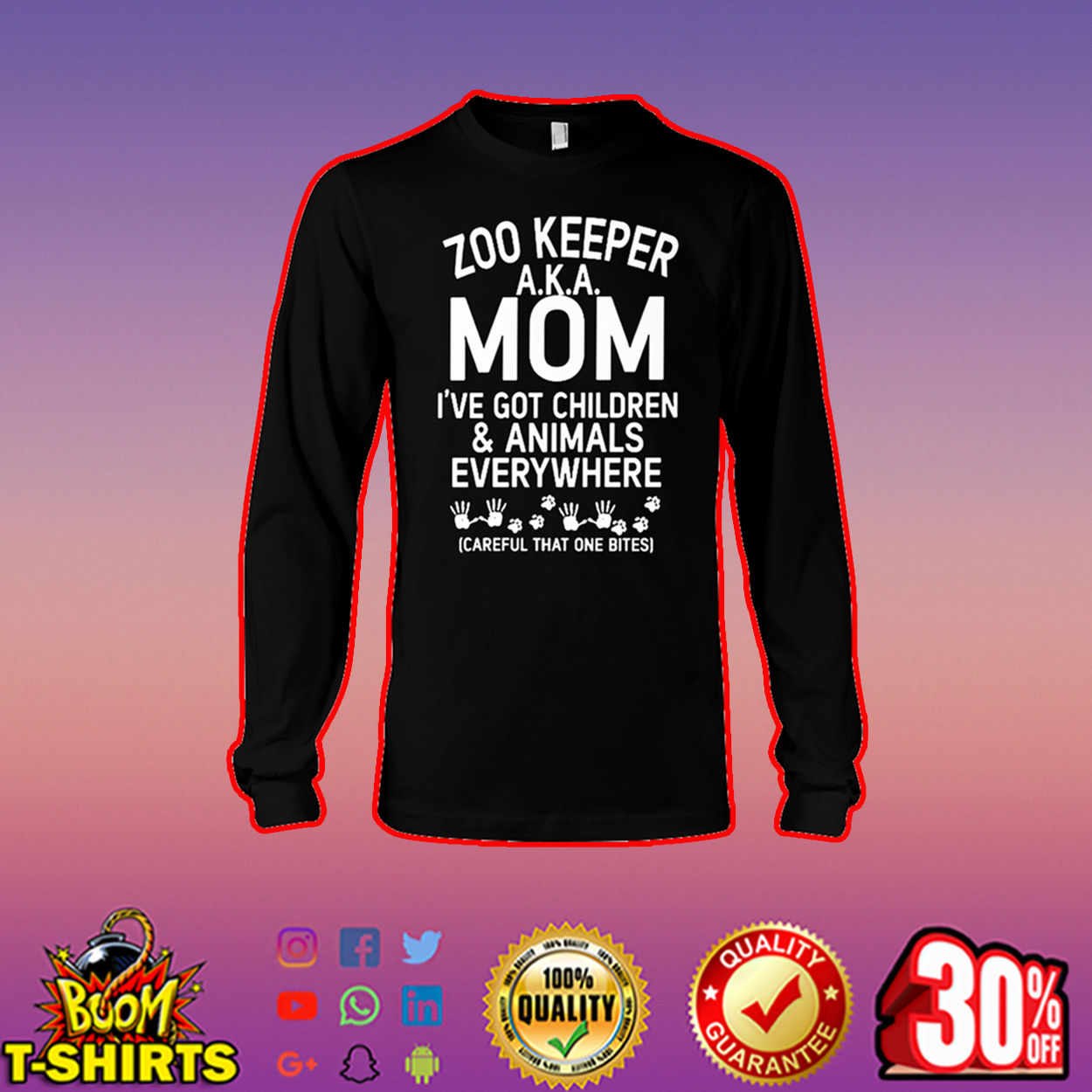 Zoo keeper AKA mom I've got children and animals everywhere long sleeve tee