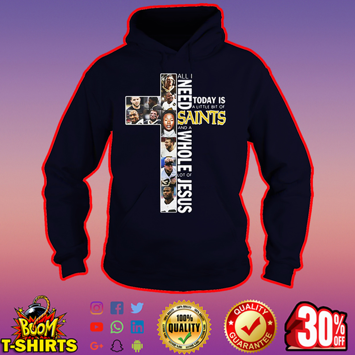 All I need today is a little bit of Saint and a whole lot of Jesus hoodie