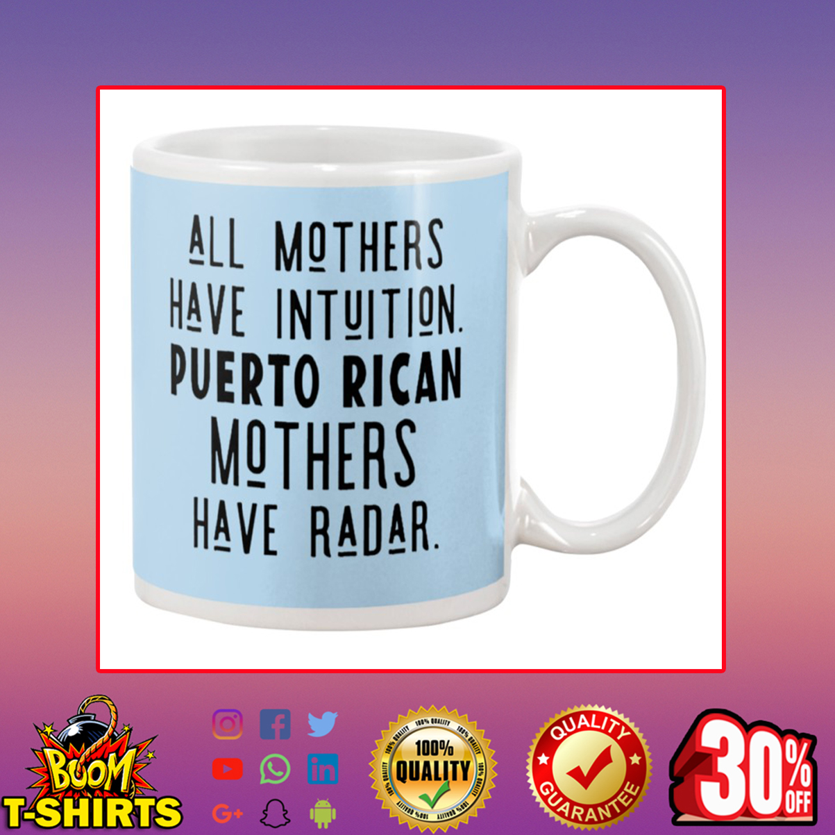 All Mothers Have Intuition Puerto Rican Mothers Have Radar Mug - blue