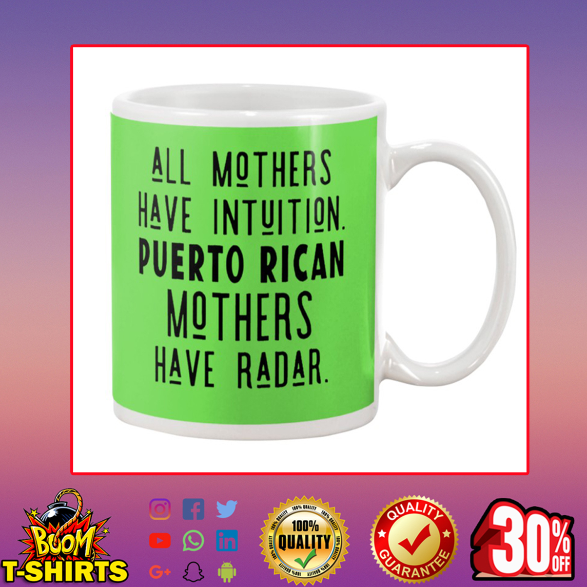 All Mothers Have Intuition Puerto Rican Mothers Have Radar Mug - kiwi