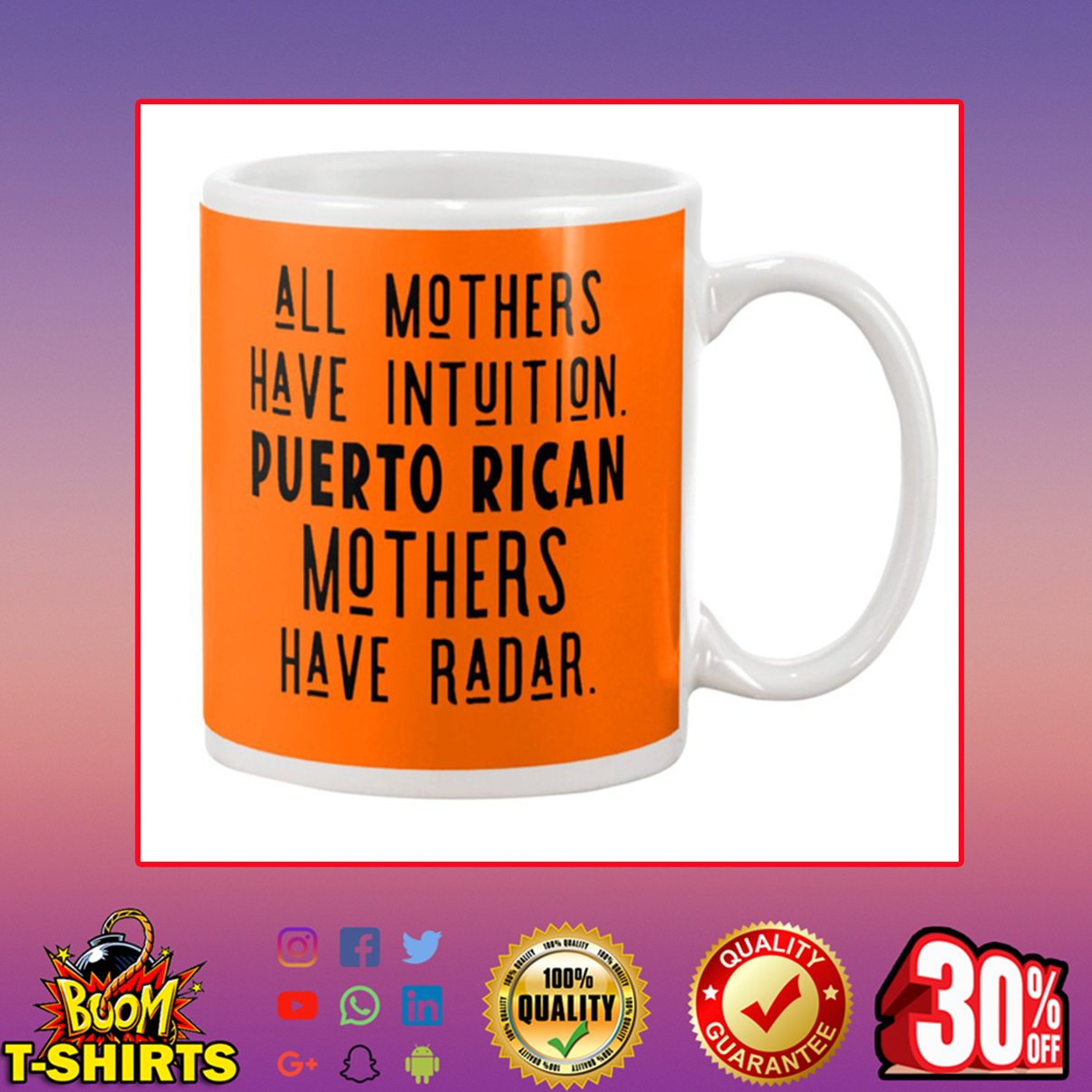 All Mothers Have Intuition Puerto Rican Mothers Have Radar Mug - orange