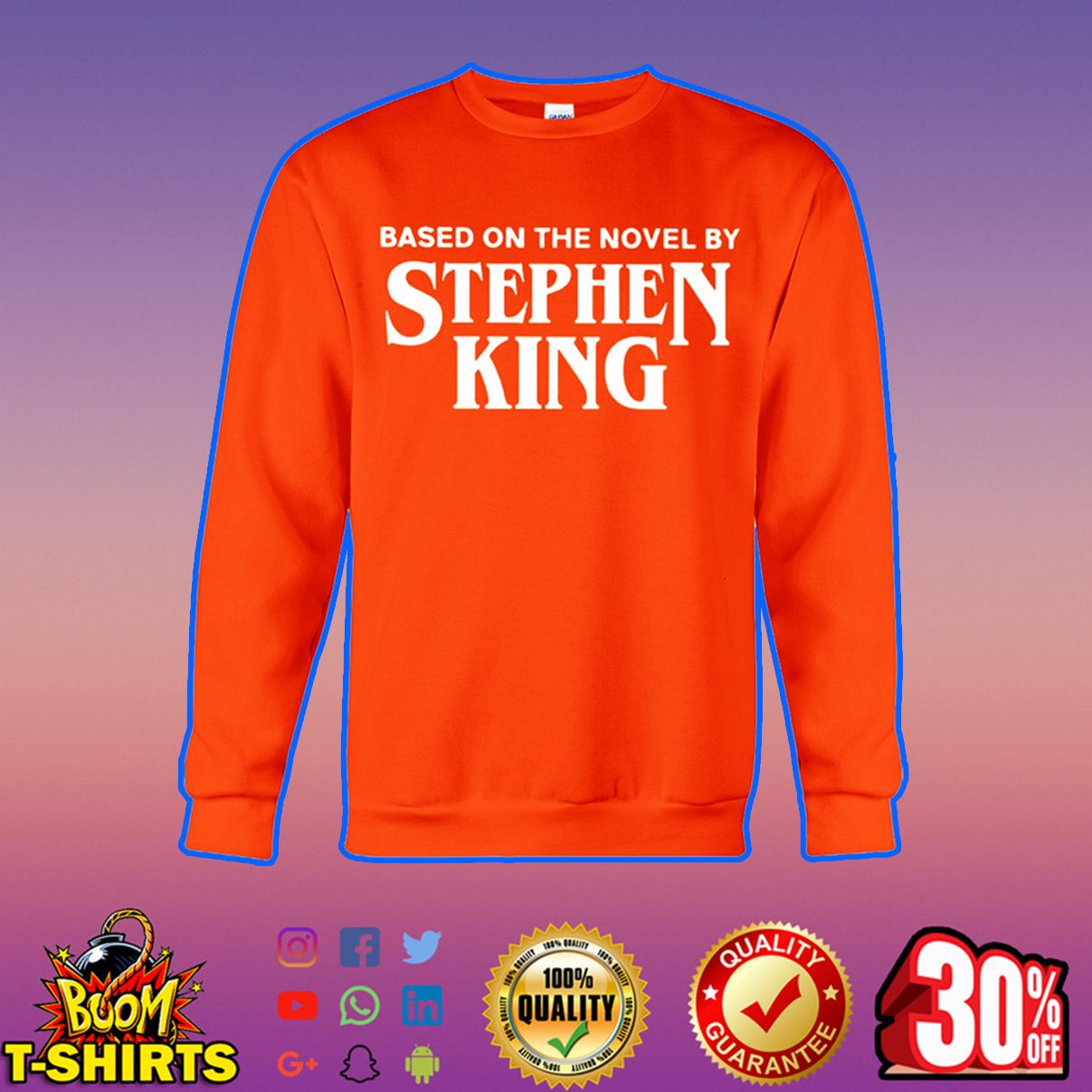 Based on the novel by Stephen King sweatshirt