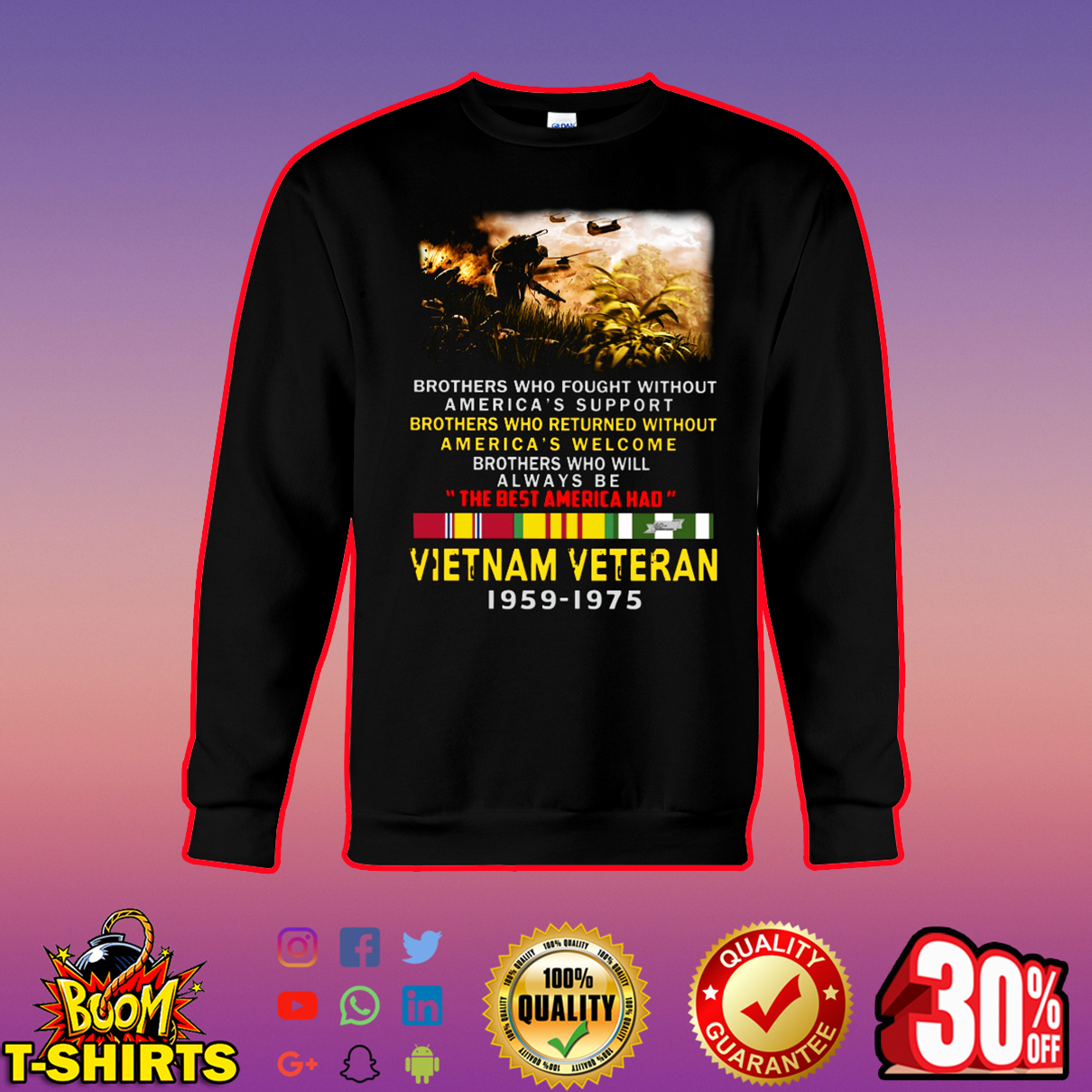 Brothers who fought without America's support Vietnam veteran 1959-1975 sweatshirt