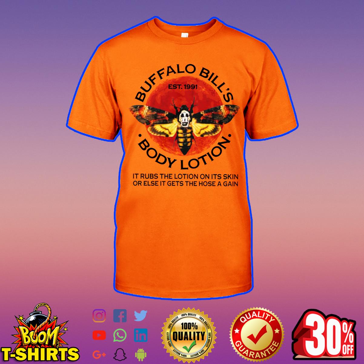 Buffalo bill's body lotion shirt