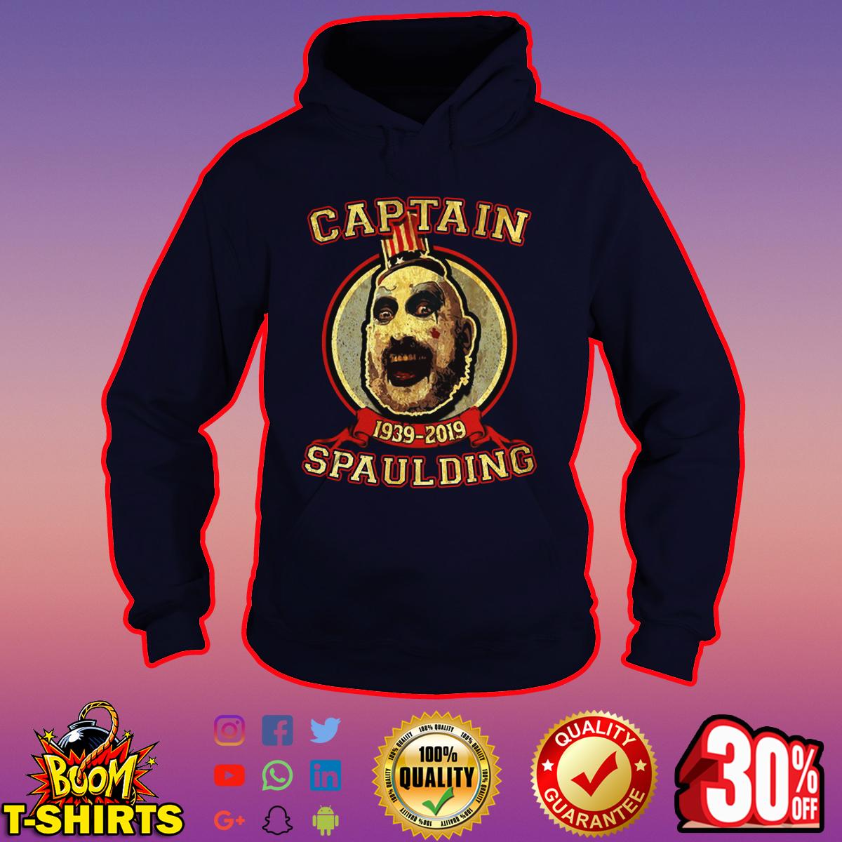 Captain Spaulding 1939-2019 hoodie