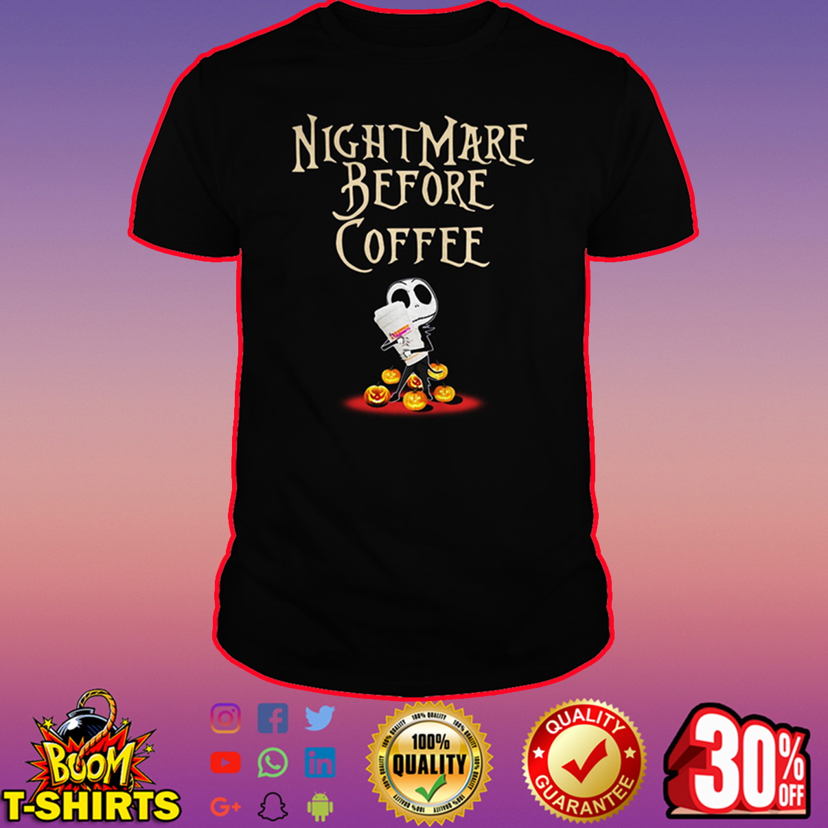 Dunkin' Donuts Nightmare before coffee shirt