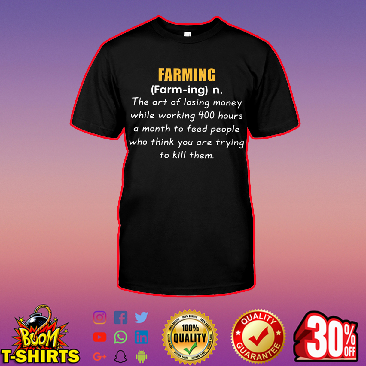 Farming The Art Of Losing Money While Working 400 Hours A Month shirt