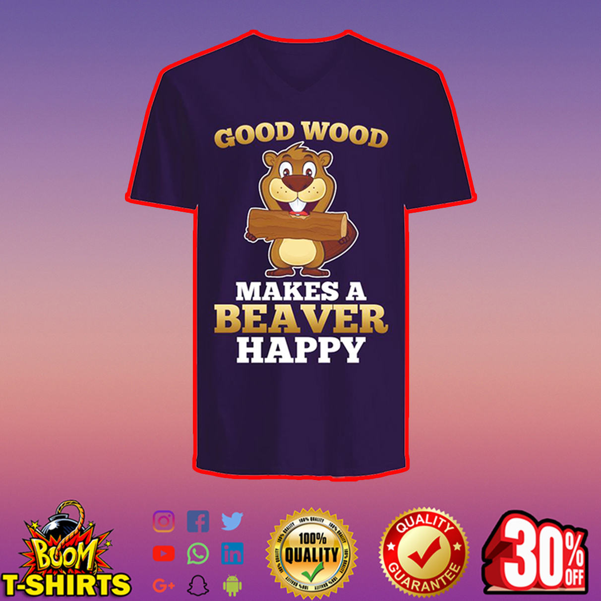 Good wood makes a beaver happy v-neck
