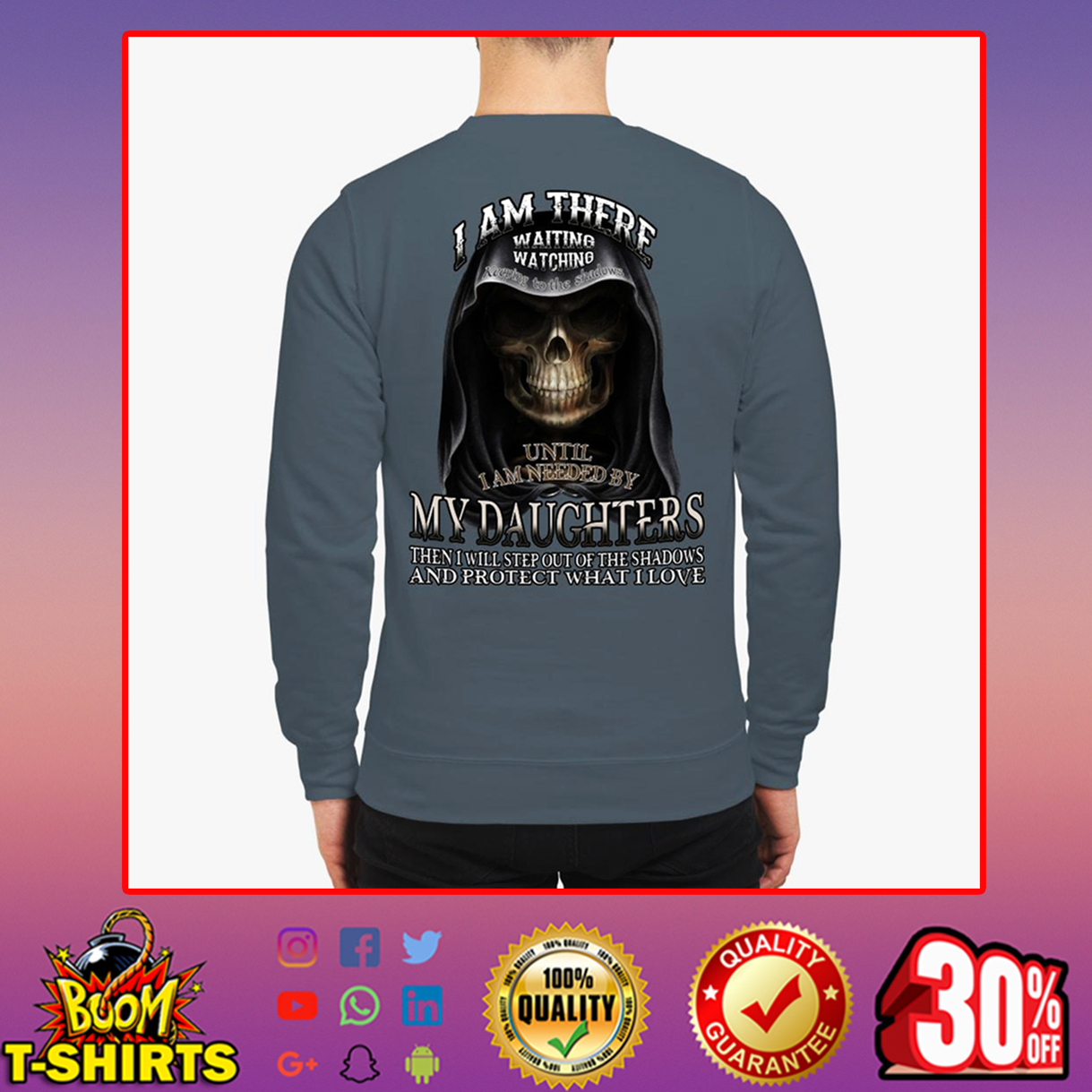 I am there waiting watching until I am needed by my daughters sweatshirt