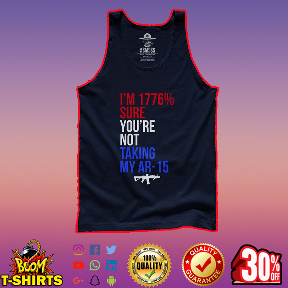 I'm 1776% Sure You're Not Taking My Ar-15 tank top