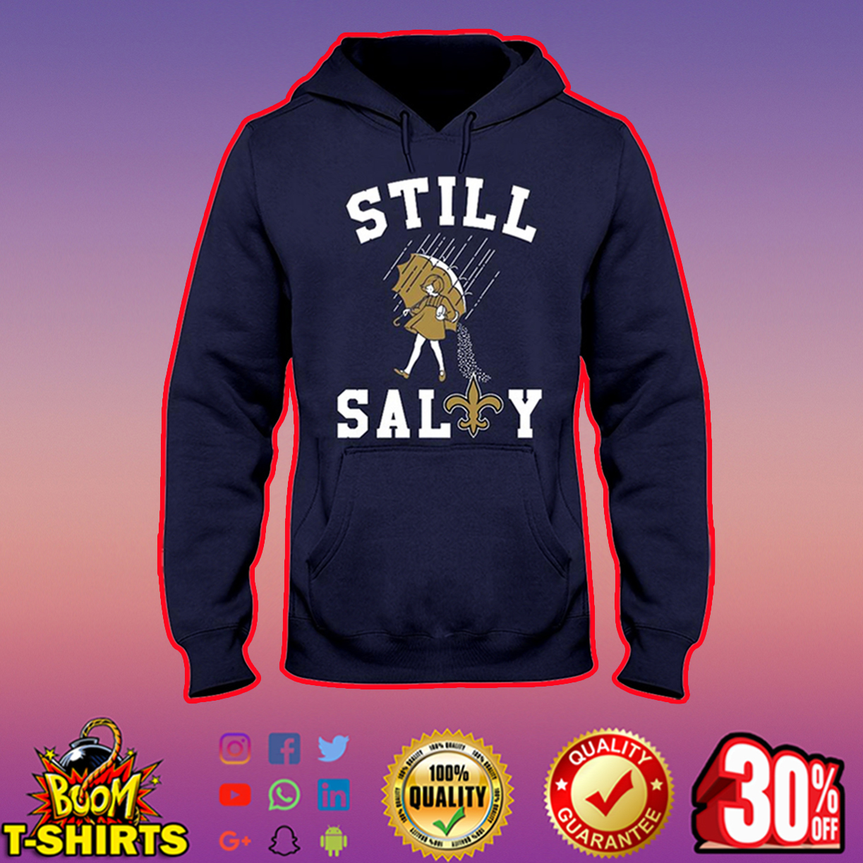 Saints Still Salty hooded sweatshirt