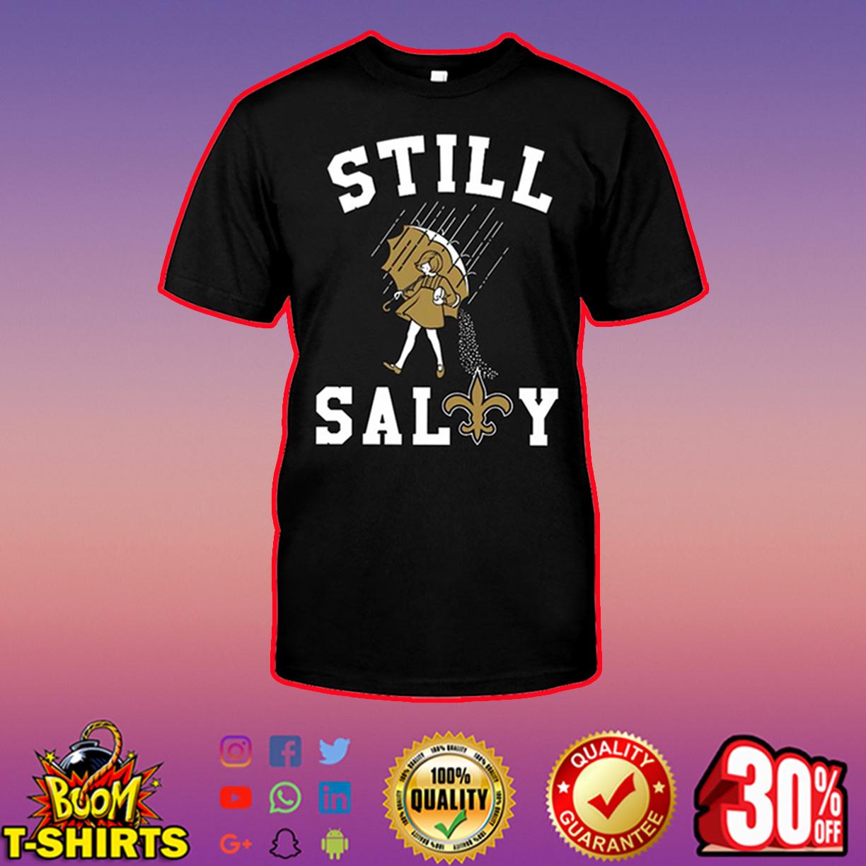 Saints Still Salty shirt
