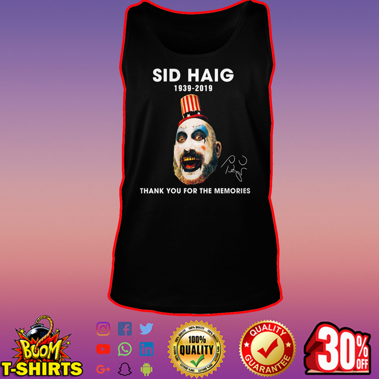 Sid Haig 1939-2019 thank you for the memories tank top